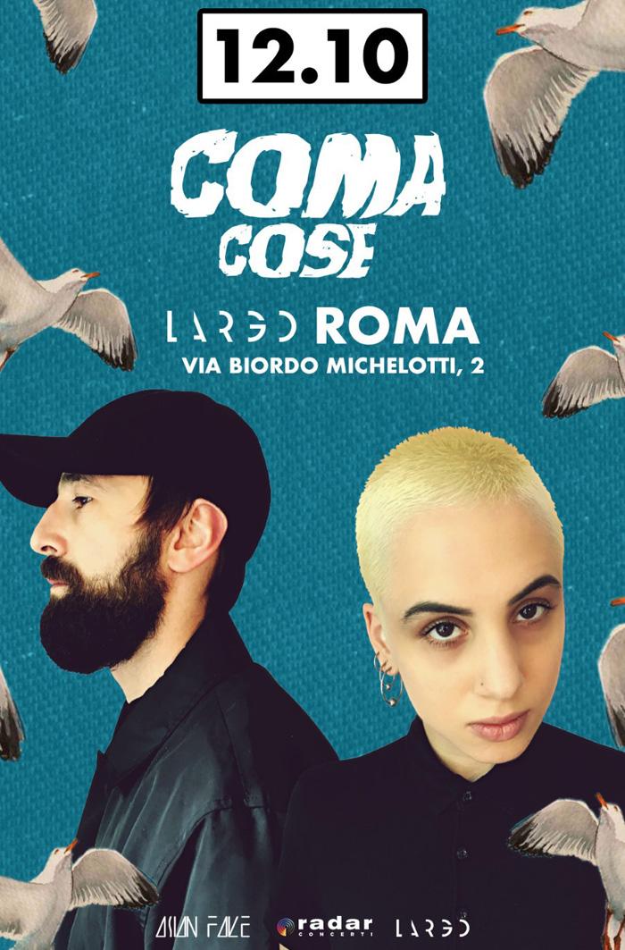 Coma_Cose Largo Venue Roma Locandina