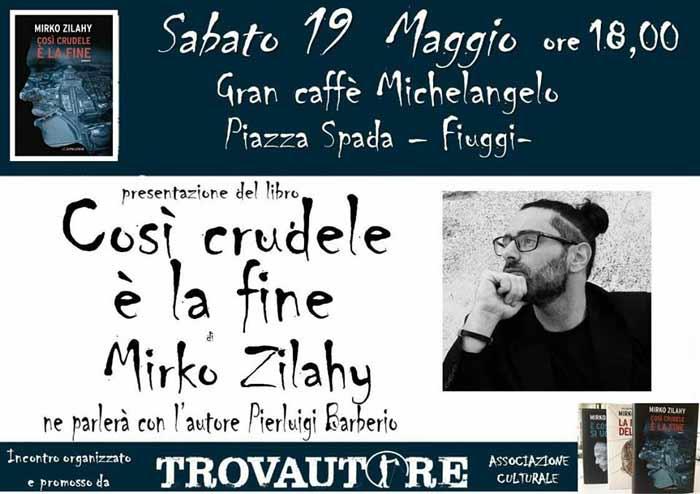 Presentazione Libro Mirko Zilahy Trovautore Fiuggi locandina