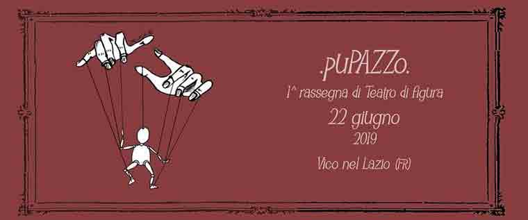 PuPAZZo – 1° Rassegna di teatro di figura a Vico nel Lazio
