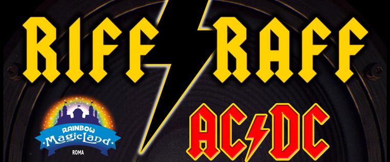 I Riff Raff portano il rock a Rainbow Magicland